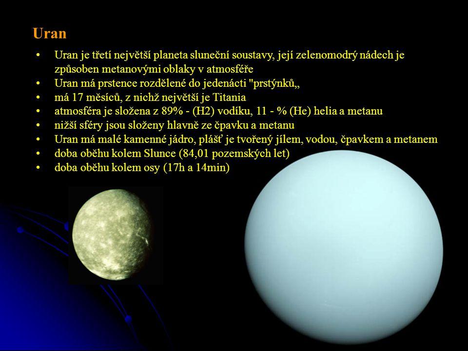 """Uran je třetí největší planeta sluneční soustavy, její zelenomodrý nádech je způsoben metanovými oblaky v atmosféře Uran má prstence rozdělené do jedenácti prstýnků"""" má 17 měsíců, z nichž největší je Titania atmosféra je složena z 89% - (H2) vodíku, 11 - % (He) helia a metanu nižší sféry jsou složeny hlavně ze čpavku a metanu Uran má malé kamenné jádro, plášť je tvořený jílem, vodou, čpavkem a metanem doba oběhu kolem Slunce (84,01 pozemských let) doba oběhu kolem osy (17h a 14min) Uran"""