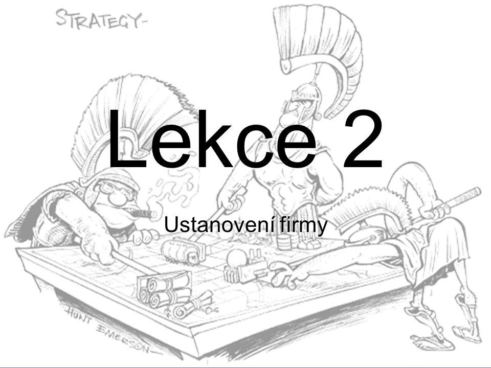 Lekce 2 Ustanovení firmy