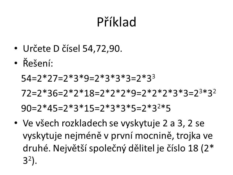 Příklad Určete D čísel 54,72,90.