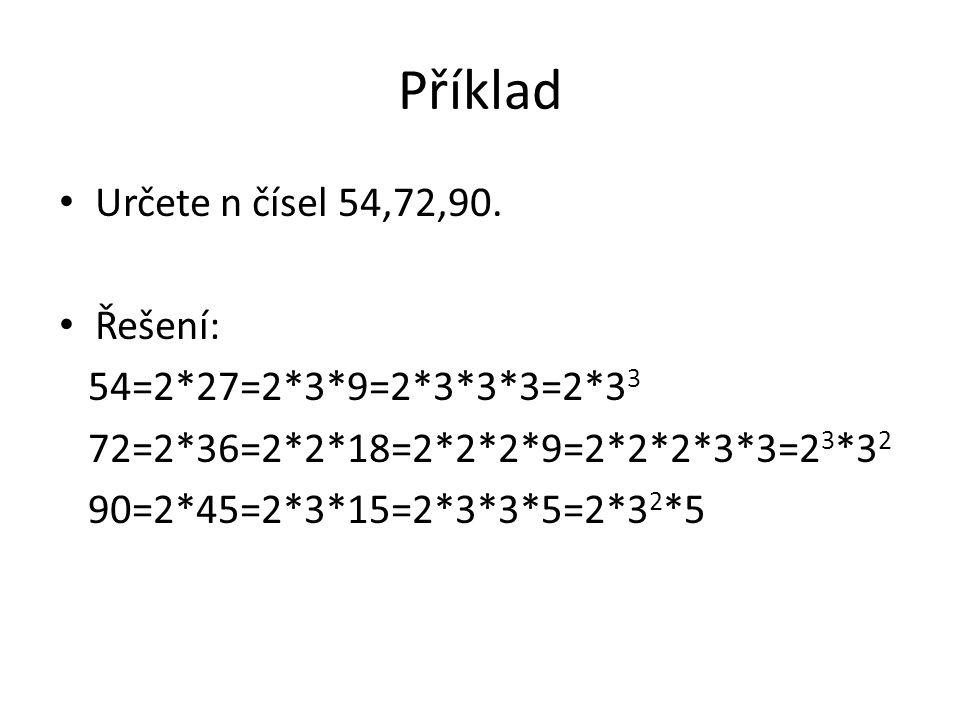 Příklad Určete n čísel 54,72,90.