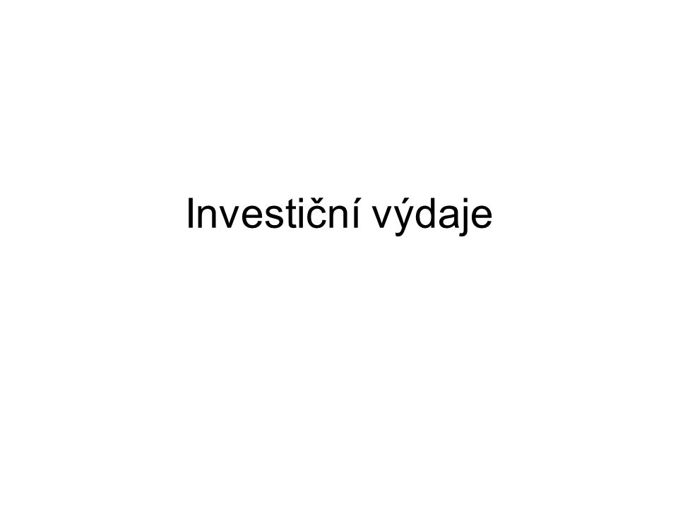 Podstata I = výdaje na kapitálové statky a změna stavu zásob Rozdíl mezi I a Ip.