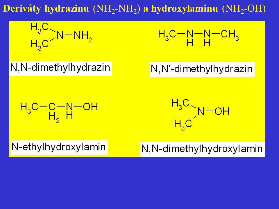 Deriváty hydrazinu (NH 2 -NH 2 ) a hydroxylaminu (NH 2 -OH)