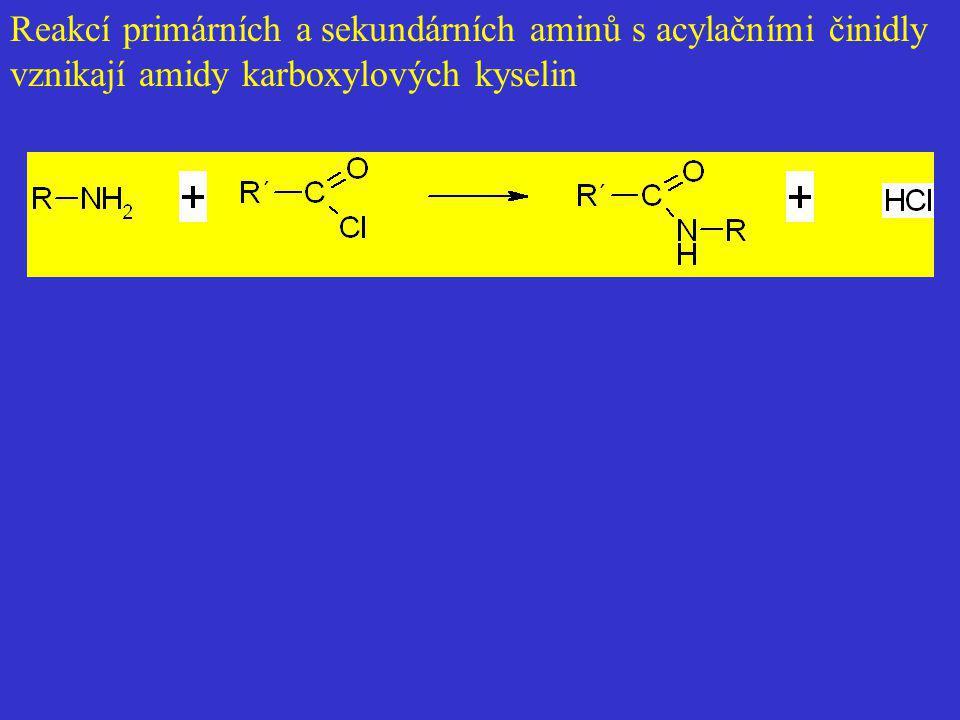 Reakcí primárních a sekundárních aminů s acylačními činidly vznikají amidy karboxylových kyselin