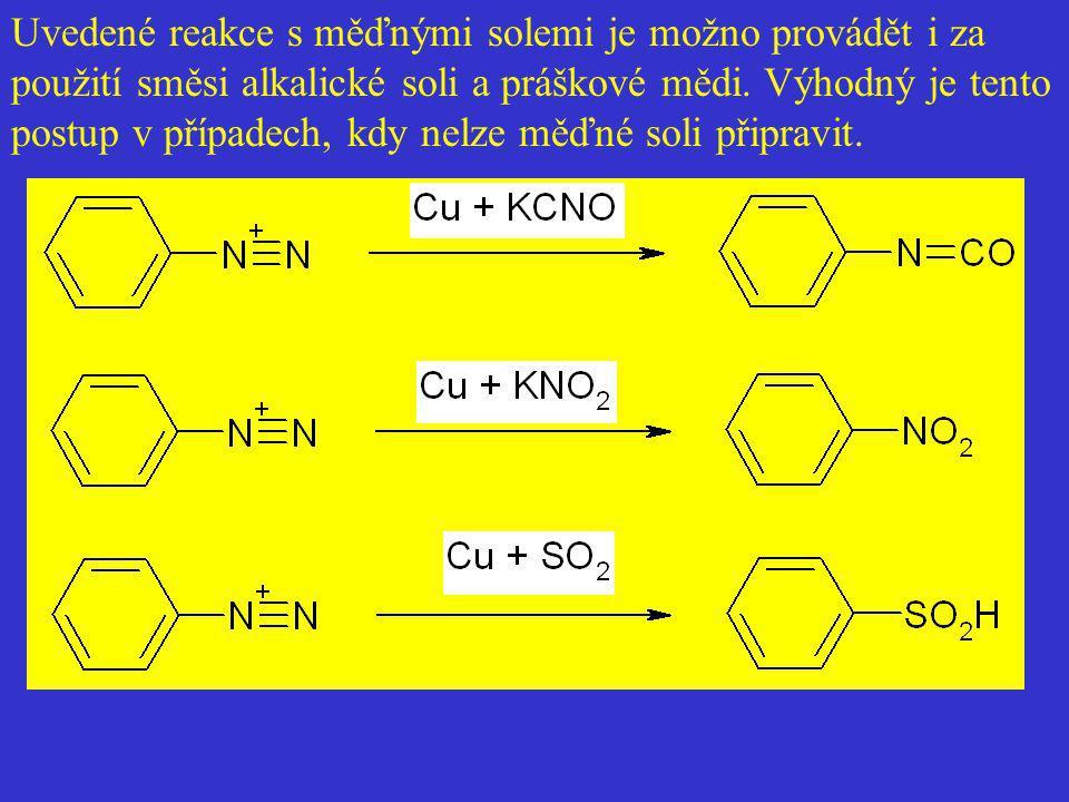 Uvedené reakce s měďnými solemi je možno provádět i za použití směsi alkalické soli a práškové mědi. Výhodný je tento postup v případech, kdy nelze mě