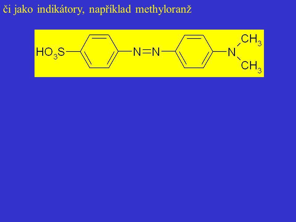 či jako indikátory, například methyloranž