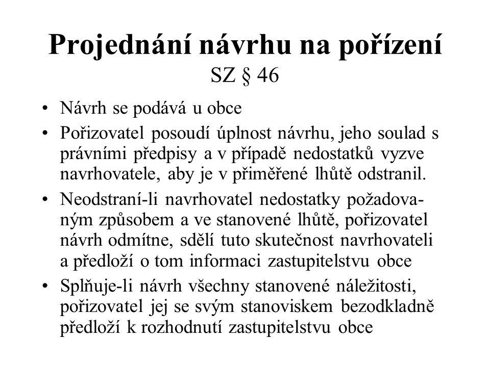 Schválení, kdo bude pořizovat SZ § 6 odst.6 písm.