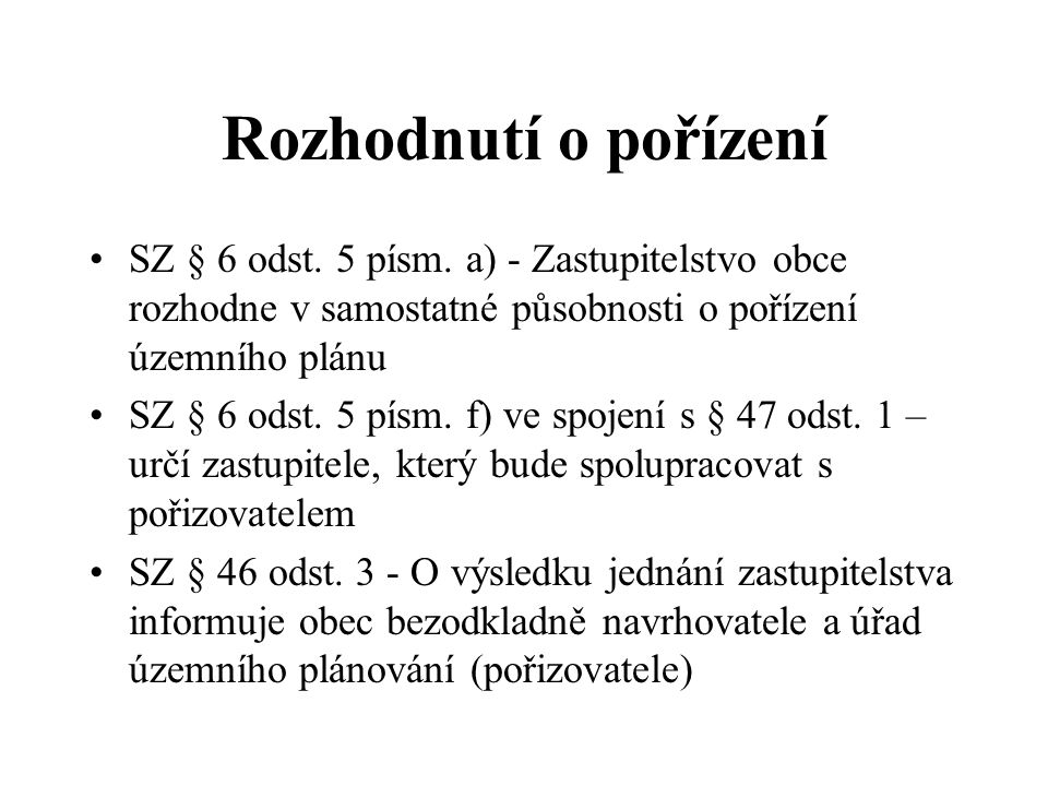 Společné jednání o návrhu ÚP (2) SZ § 50 odst.2 (+ SZ § 37 odst.