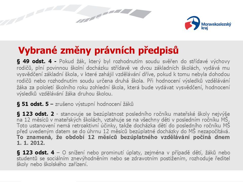 Vybrané změny právních předpisů § 49 odst.