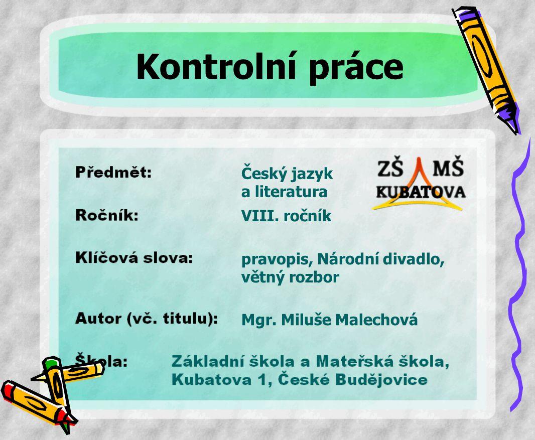 Kontrolní práce z mluvnice 8. roč. – Národní divadlo