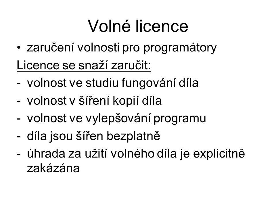 zaručení volnosti pro programátory Licence se snaží zaručit: -volnost ve studiu fungování díla -volnost v šíření kopií díla -volnost ve vylepšování programu -díla jsou šířen bezplatně -úhrada za užití volného díla je explicitně zakázána Volné licence