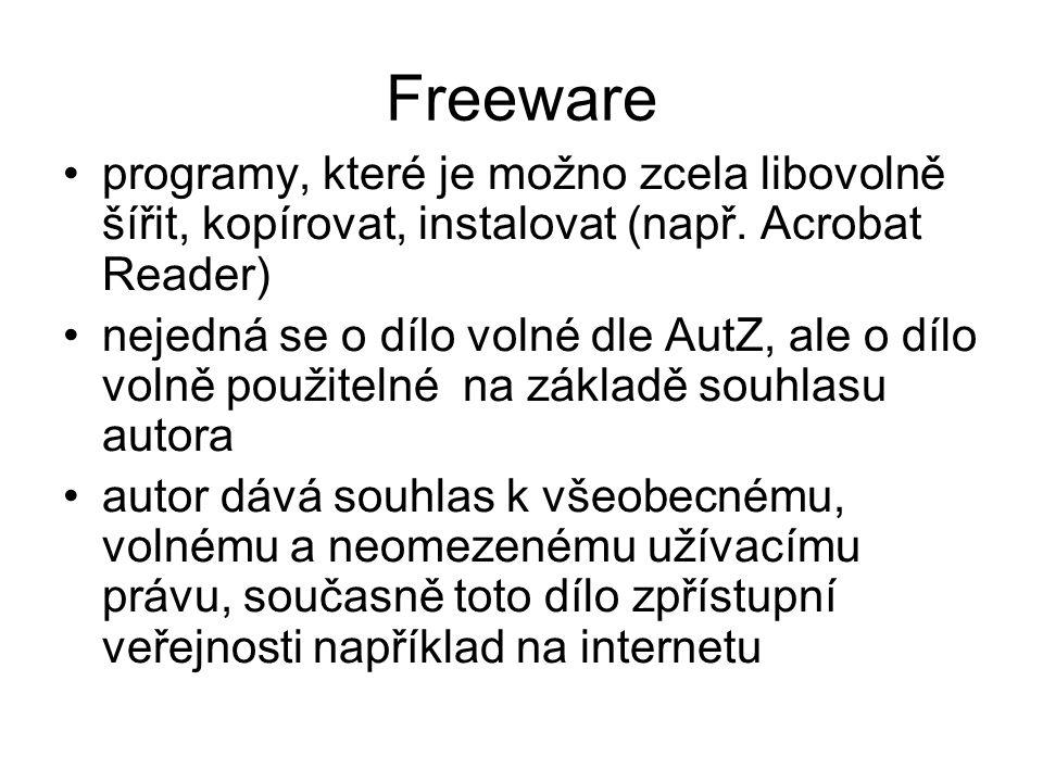 programy, které je možno zcela libovolně šířit, kopírovat, instalovat (např. Acrobat Reader) nejedná se o dílo volné dle AutZ, ale o dílo volně použit
