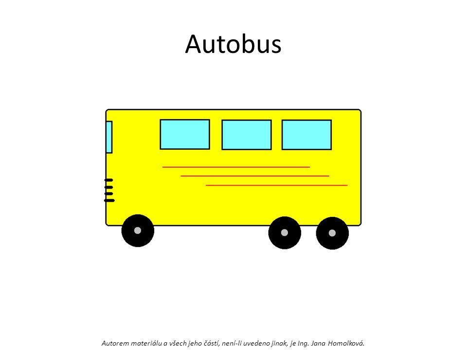 Autobus Autorem materiálu a všech jeho částí, není-li uvedeno jinak, je Ing. Jana Homolková.