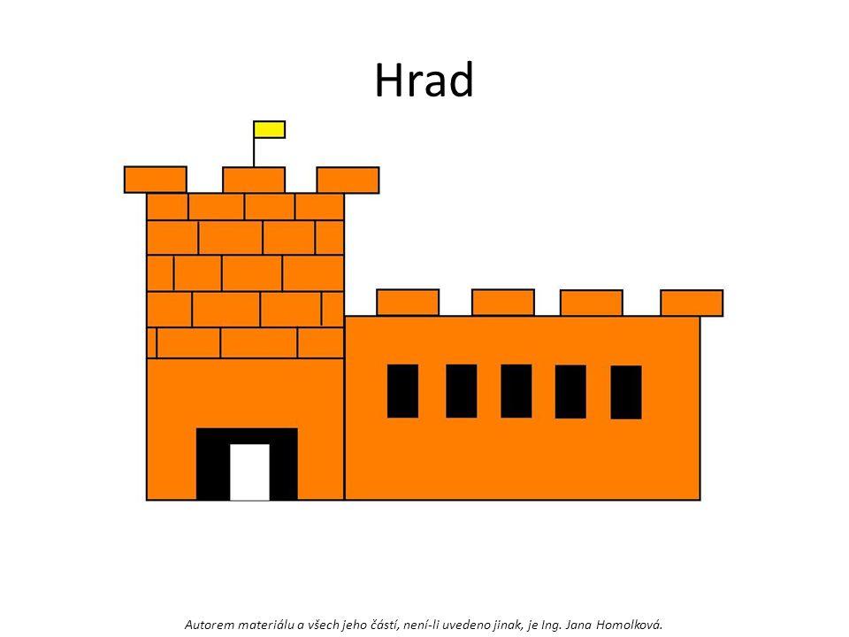 Hrad Autorem materiálu a všech jeho částí, není-li uvedeno jinak, je Ing. Jana Homolková.