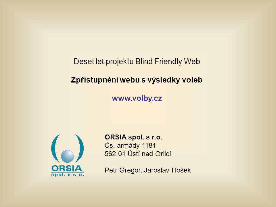 Zpřístupnění webu s výsledky voleb www.volby.cz Příklady řešených problémů s přístupností 3.
