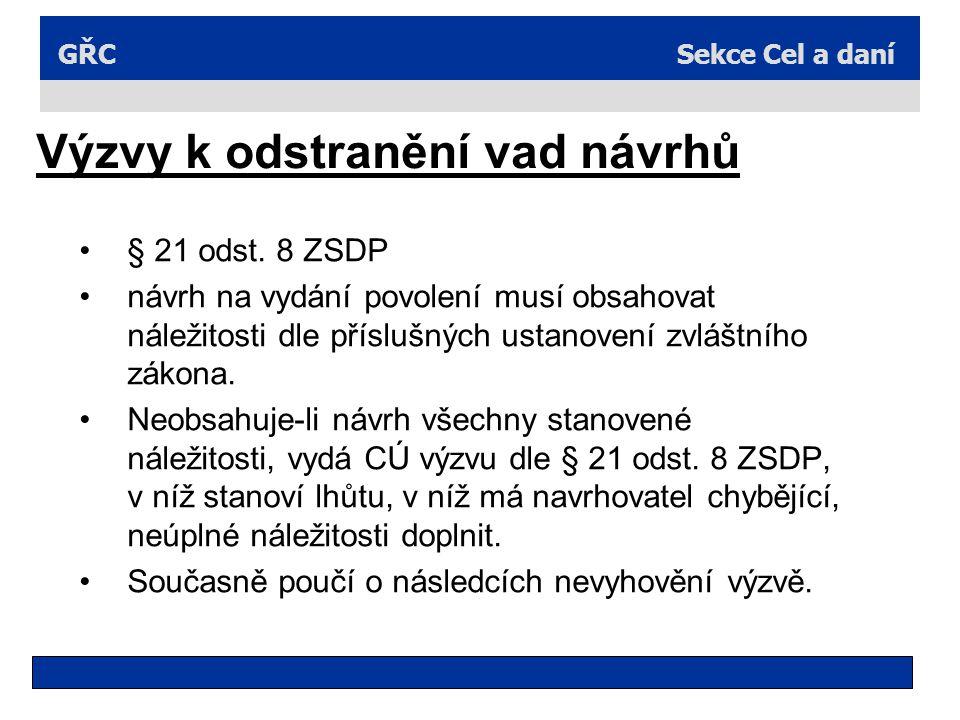 Sekce Cel a daníGŘC Výzvy k odstranění vad návrhů § 21 odst.