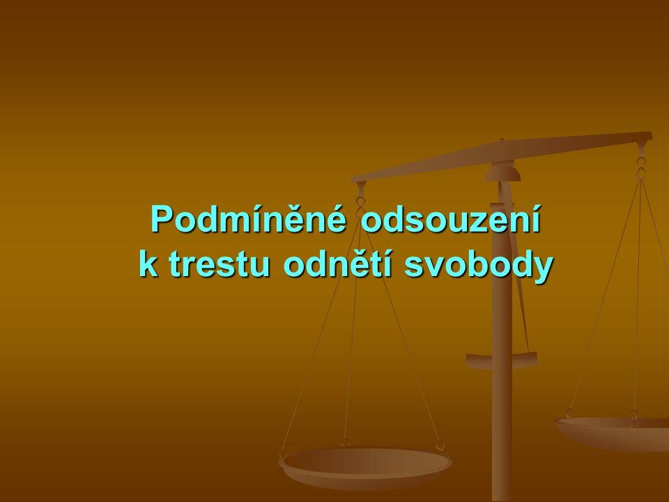 Podmíněné odsouzení k trestu odnětí svobody