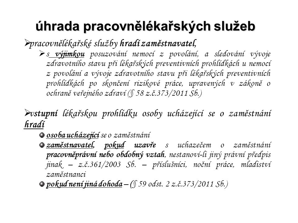 související povinnosti poskytovatel –vedení dokumentace o PLS – rozsah § 5 vyhl.č.79/2013 Sb.
