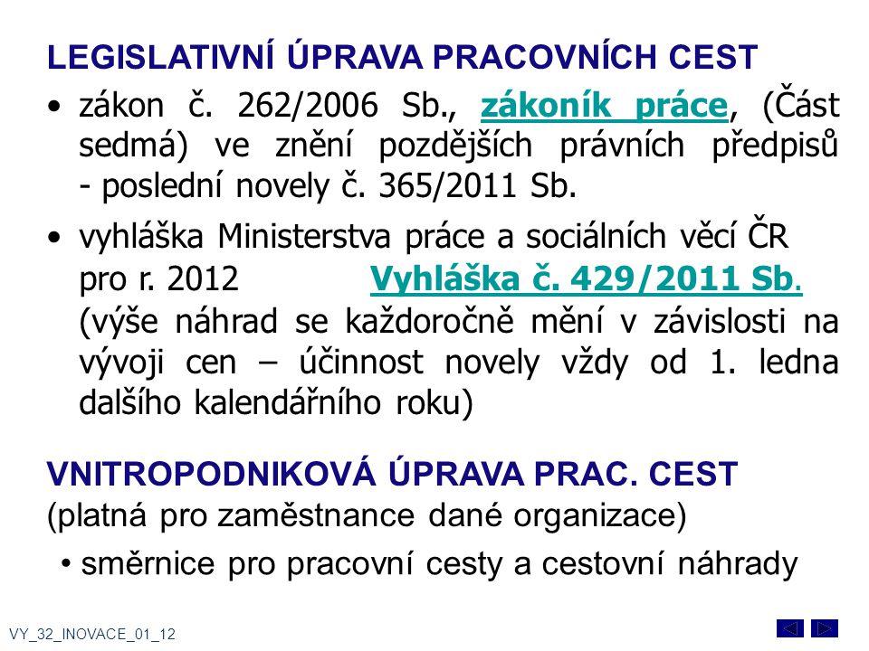 LEGISLATIVNÍ ÚPRAVA PRACOVNÍCH CEST zákon č.