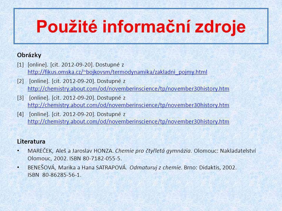 Použité informační zdroje Obrázky [1][online].[cit.
