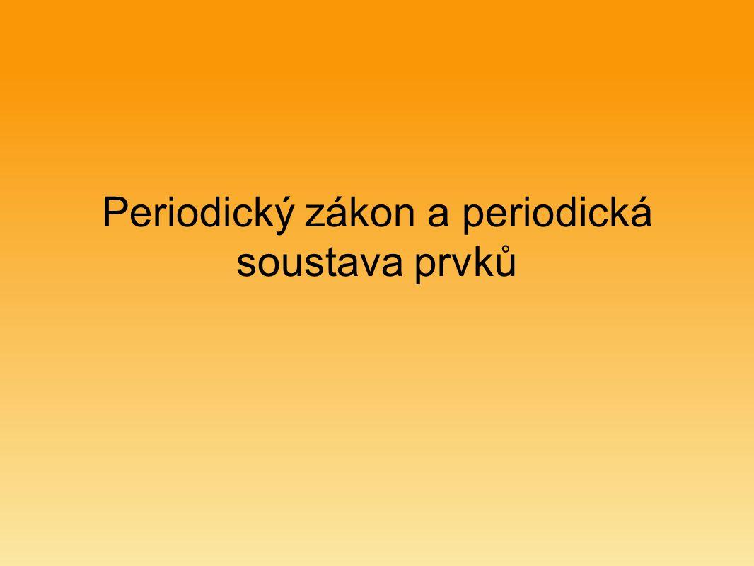 Periodický zákon a periodická soustava prvků
