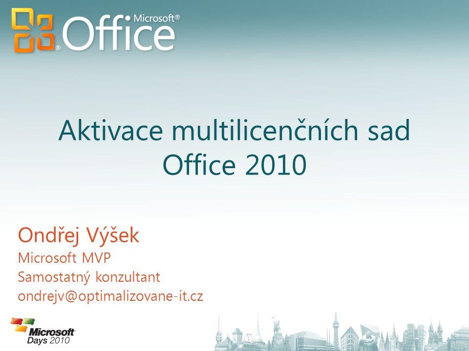 Ondřej Výšek Microsoft MVP Samostatný konzultant ondrejv@optimalizovane-it.cz