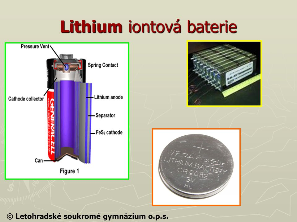 Lithium iontová baterie © Letohradské soukromé gymnázium o.p.s.
