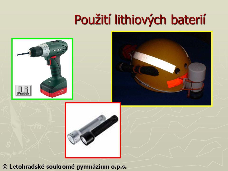 Použití lithiových baterií © Letohradské soukromé gymnázium o.p.s.