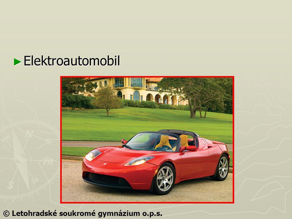 ► Elektroautomobil © Letohradské soukromé gymnázium o.p.s.