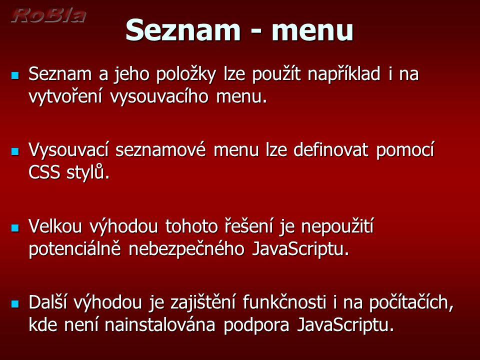 Seznam - menu Seznam a jeho položky lze použít například i na vytvoření vysouvacího menu.