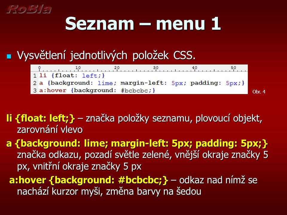 Seznam – menu 1 Vysvětlení jednotlivých položek CSS.