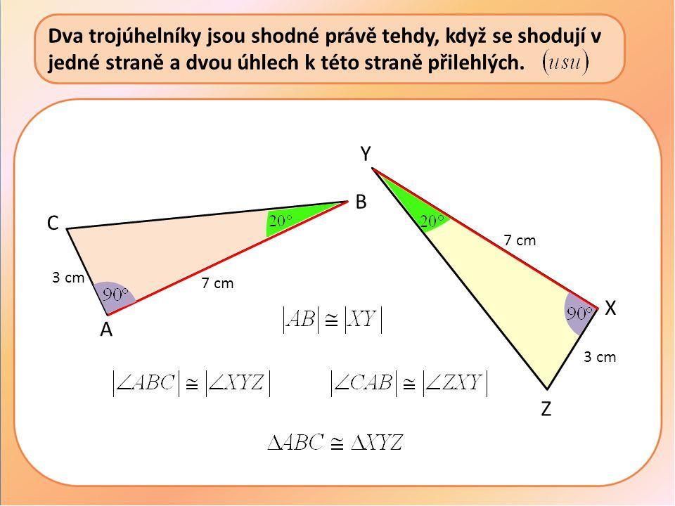 Dva trojúhelníky jsou shodné právě tehdy, když se shodují v jedné straně a dvou úhlech k této straně přilehlých.
