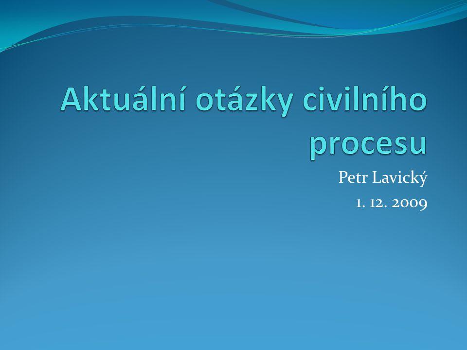 Petr Lavický 1. 12. 2009