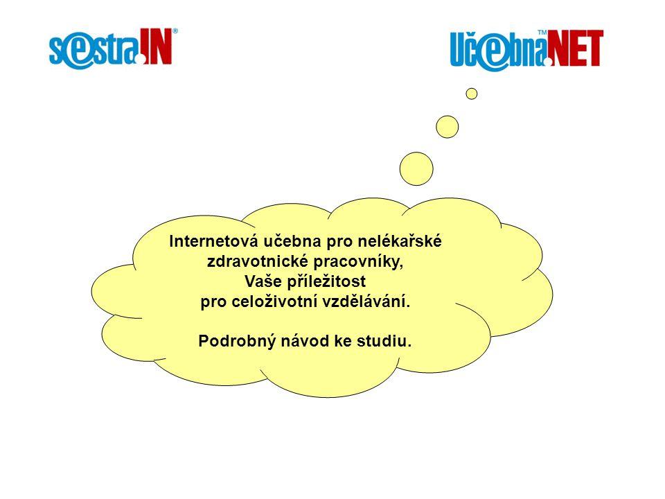 www.ucebna.net Do učebny se přihlašte svým Uživatelským jménem a Heslem.