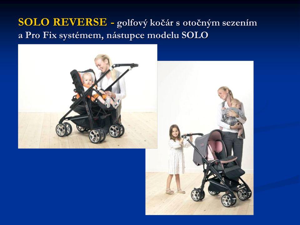 SOLO REVERSE - golfový kočár s otočným sezením a Pro Fix systémem, nástupce modelu SOLO