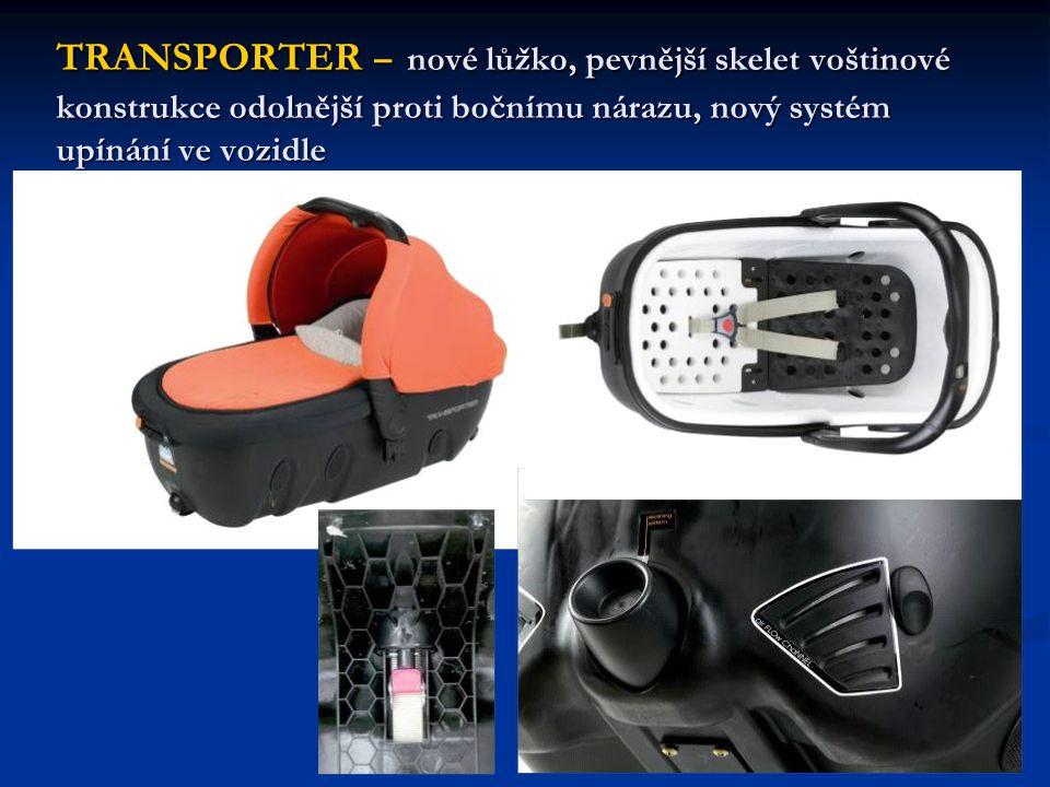 TRANSPORTER – nové lůžko, pevnější skelet voštinové konstrukce odolnější proti bočnímu nárazu, nový systém upínání ve vozidle