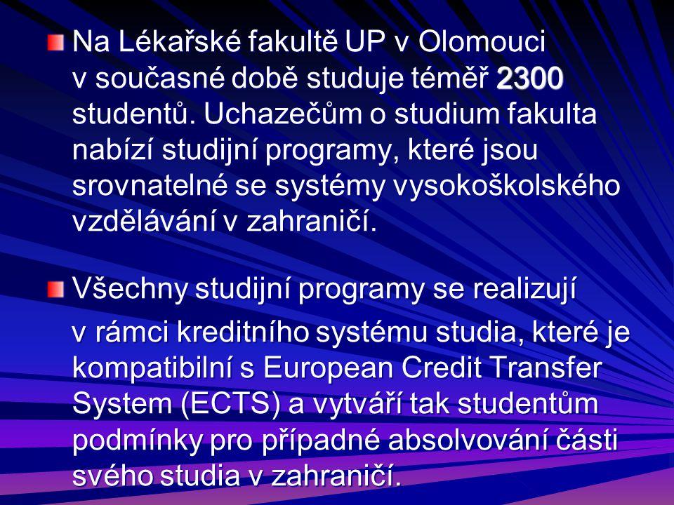 Na Lékařské fakultě UP v Olomouci v současné době studuje téměř 2300 studentů. Uchazečům o studium fakulta nabízí studijní programy, které jsou srovna