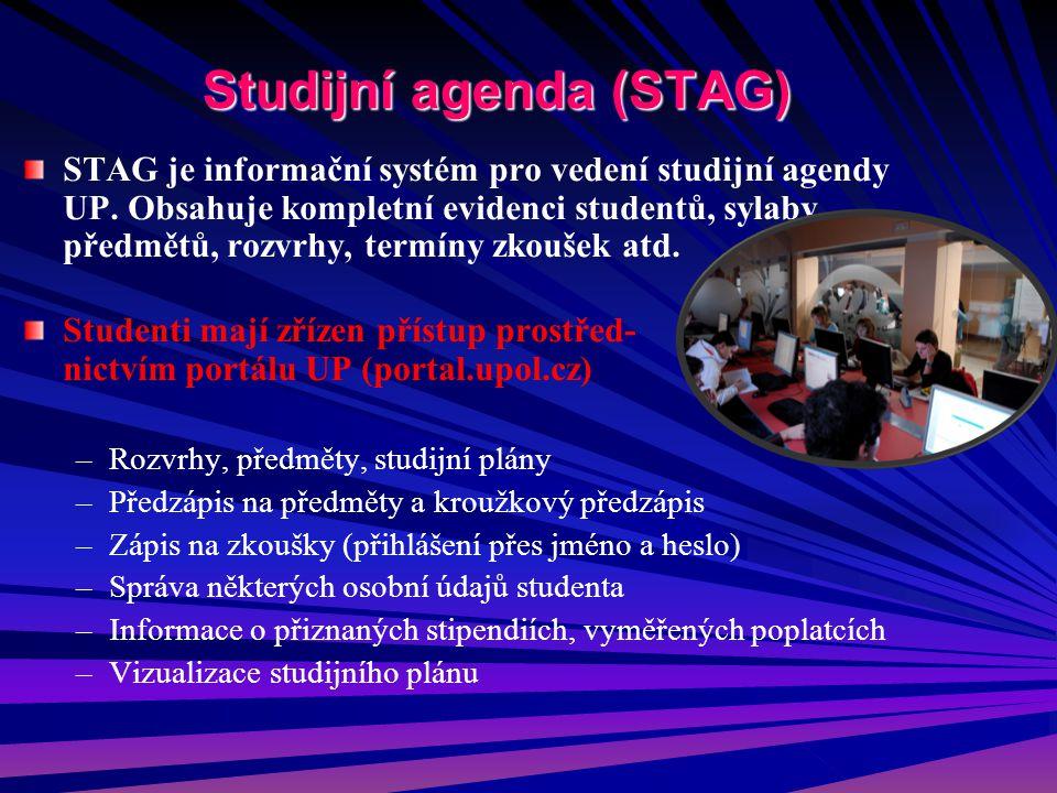 Studijní agenda (STAG) STAG je informační systém pro vedení studijní agendy UP. Obsahuje kompletní evidenci studentů, sylaby předmětů, rozvrhy, termín