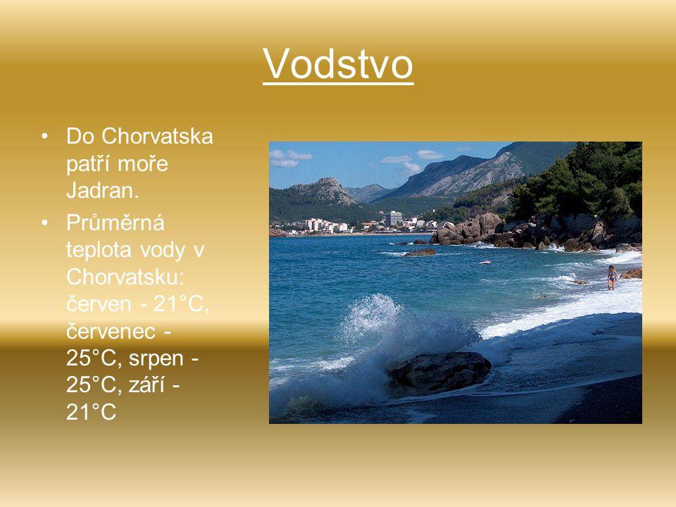 Vodstvo Do Chorvatska patří moře Jadran. Průměrná teplota vody v Chorvatsku: červen - 21°C, červenec - 25°C, srpen - 25°C, září - 21°C
