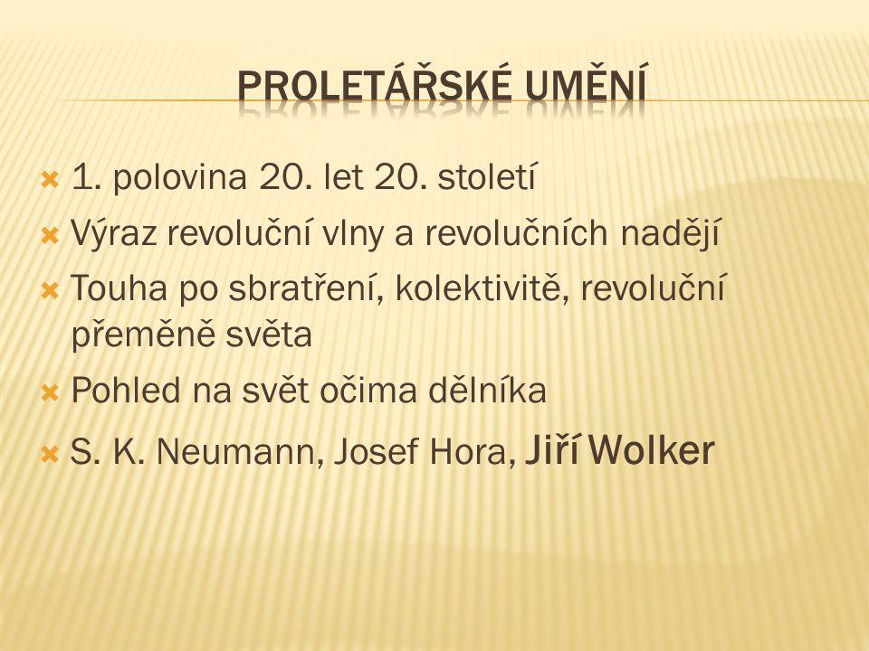 ŽIVOTTVORBA  Narozen 1900 v Prostějově  Studia v Praze - práva a filozofie, přátelství s významnými básníky, např.