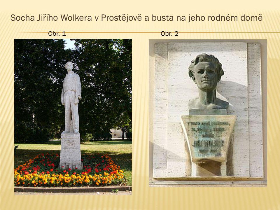 Socha Jiřího Wolkera v Prostějově a busta na jeho rodném domě Obr. 1Obr. 2
