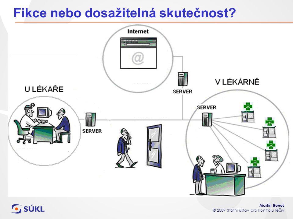 Martin Beneš © 2009 Státní ústav pro kontrolu léčiv Hlášení o výdeji léčivých přípravků