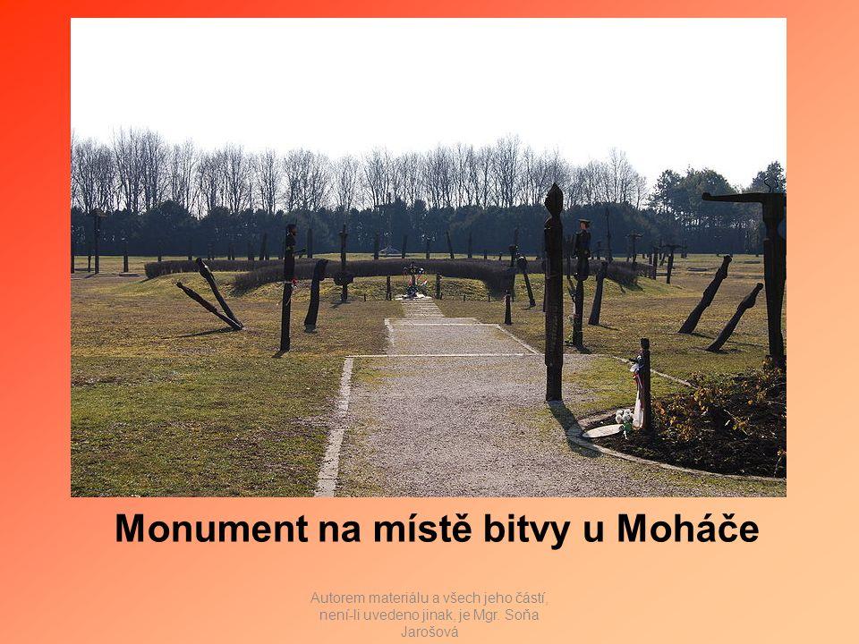 Monument na místě bitvy u Moháče Autorem materiálu a všech jeho částí, není-li uvedeno jinak, je Mgr.
