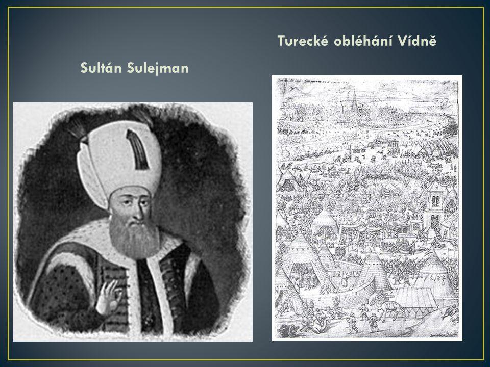 Sultán Sulejman Turecké obléhání Vídně