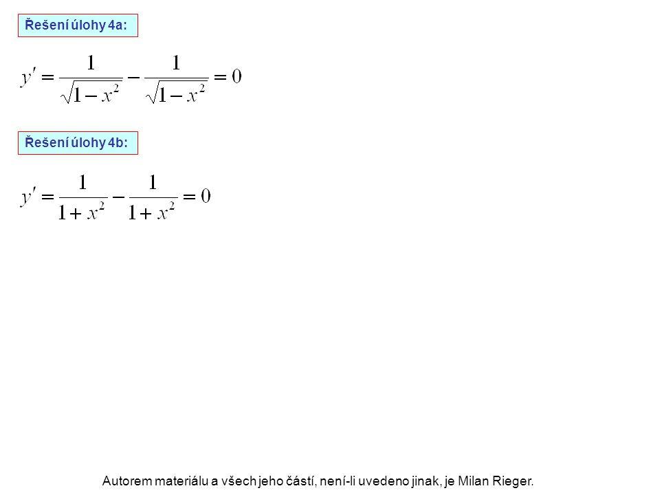 Autorem materiálu a všech jeho částí, není-li uvedeno jinak, je Milan Rieger. Řešení úlohy 4a: Řešení úlohy 4b: