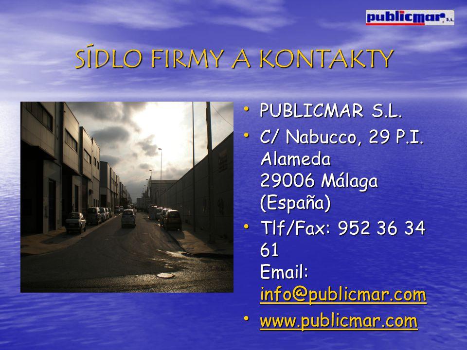SÍDLO FIRMY A KONTAKTY PUBLICMAR S.L. PUBLICMAR S.L.
