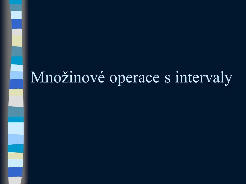 Množinové operace s intervaly
