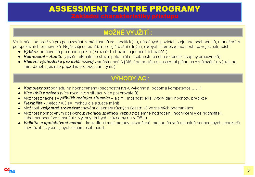 4 ASSESSMENT CENTRE PROGRAMY Metody a postupy 1