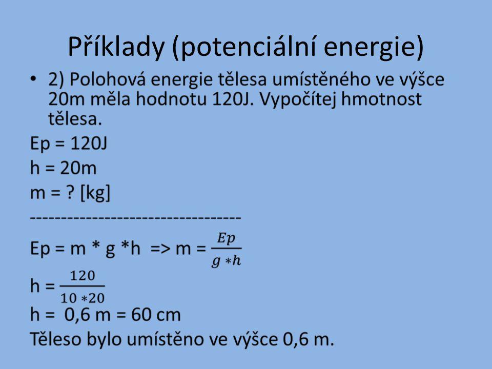 Příklady (potenciální energie)