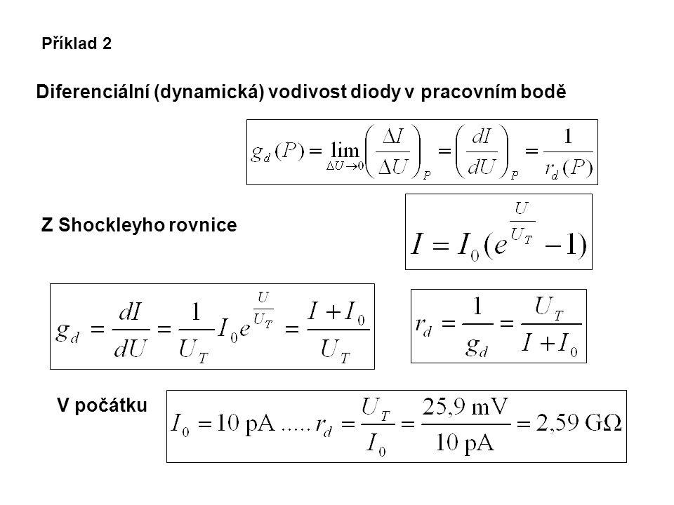 Příklad 3  I = 6 mA  U = 0,774 - 0,72 V = 0,054 V r d (P) = (  U/  I) P = 54 mV / 6 mA  = 9  Určete z charakteristiky graficky určete dynamický odpor v pracovním bodě diody I = 3 mA.