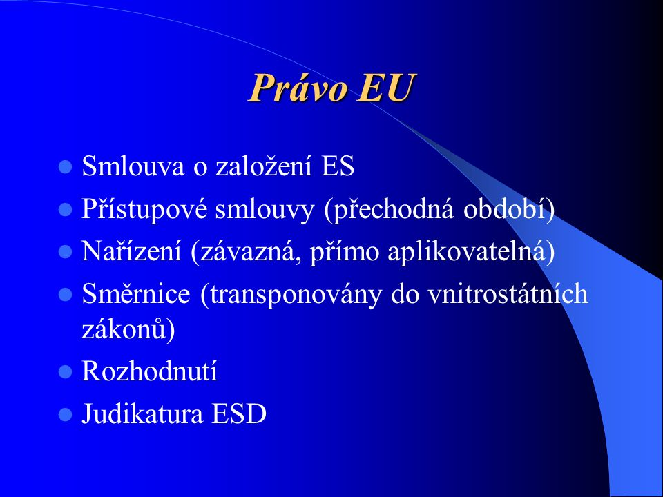 Problém s úřadem Nezná, neaplikuje nebo špatně aplikuje příslušný evropský právní předpis nebo princip vycházející ze Smlouvy ES nebo judikatury ESD (např.